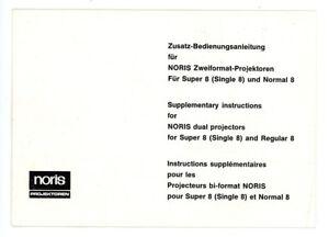 Zusatz-Bedienungsanleitung NORIS ZWEIFORMAT PROJEKTOREN Super & Normal 8 (Y42