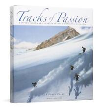 Tracks of Passion: Eastern Sierra Skiing, Dave McCoy & Mammoth Mountain. Signed
