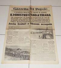 GAZZETTA DEL POPOLO 9 aprile 1939 Ministro Ciano Tirana a Albania 9/4 fascismo
