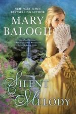 A Georgian Romance Ser.: Silent Melody by Mary Balogh (2015, Trade Paperback)
