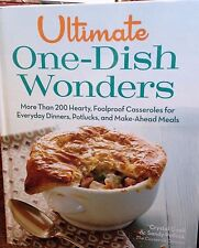Ultimate One-Dish Wonders: More than 200 hearty, foolproof casseroles by Cook