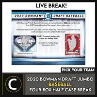 2020 BOWMAN DRAFT JUMBO BASEBALL 4 BOX (HALF CASE) BREAK #A1061 - PICK YOUR TEAM