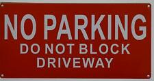 New listing No Parking, Do Not Block Driveway Sign (Aluminium Reflective, Red 6X12)(ref1820)