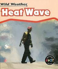 Heat Wave (Wild Weather) - Good - Chambers, Catherine - Hardcover