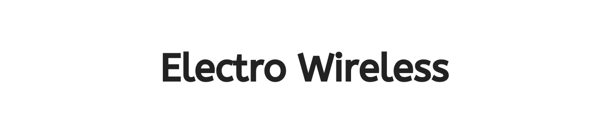Electro Wireless