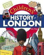 Childrens History of London, Jim Pipe, Good Condition Book, ISBN 9781849932103