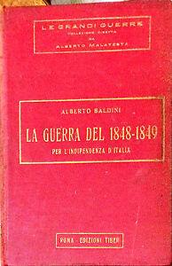 LA GUERRA DEL 1848-49 - ALBERTO BALDINI - ED. TIBER, 1930