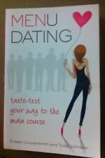 Menu Dating : Taste-Test Your Way to the Main Course by Todd Johnson and...