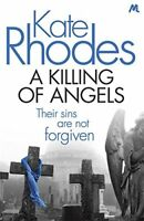 KATE RHODES __ A KILLING OF ANGELS ___ BRAND NEW ___ FREEPOST UK