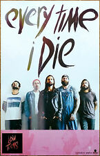 Every Time I Die Low Teens Ltd Ed Rare New Poster +Free Metal Rock Punk Poster!