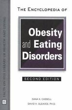 The Encyclopedia of Obesity and Eating Disorders (The Facts on File Library of H