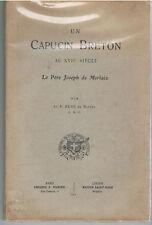 RENE DE NANTES- UN CAPUCIN BRETON AU XVIIè le P. JOSEPH DE MORLAIX-LIVRE ANCIEN