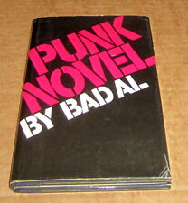 1980 PUNK NOVEL by BAD AL PUNK UNDERGROUND MUSIC SEX DRUGS HEROIN PSYCHEDELIC