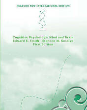 Cognitive Psychology: Pearson New International Edition, Edward E. Smith