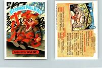 1986 SERIES 5 TOPPS GPK GARBAGE PAIL KIDS 182a SPRAYED WADE