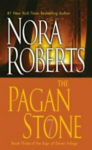 The Pagan Stone by Nora Roberts (2008, Mass Market Paperback)