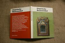 Sammlerbuch Alte Ungarische Bauernmöbel, Holzmöbel, Holzkunst, DDR 1972