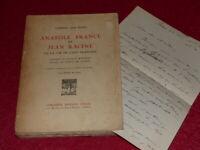 GABRIEL DES HONS - ANATOLE FRANCE ET JEAN RACINE 1927 Envoi signé + L.A.S.