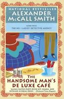The Handsome Man's De Luxe Caf [No. 1 Ladies' Detective Agency Series]