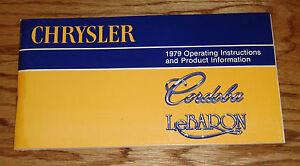 Original 1979 Chrysler Cordoba & LeBaron Owners Operators Manual 79