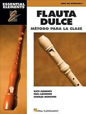 Essential Elements Flauta Dulce Recorder : Classroom Edition, Paperback by Cl...