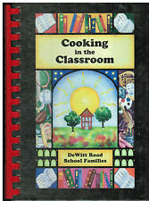 *WEBSTER NY 2000 DeWITT ROAD SCHOOL COOK BOOK COOKING IN THE CLASSROOM *NEW YORK