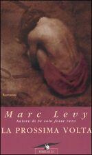 LEVY MARC - La prossima volta  2004  SENTIMENTALE   1 EDIZIONE