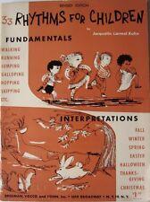 33 Rhythms For Children by Jacquelin Carmel Kuhn Copyright 1962