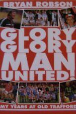 Glory, Glory Man.United!,Bryan Robson