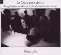 La Votz Deus Anjos (polyphonic song of Bearn and Pyrenean Gascony) /Balaguèra