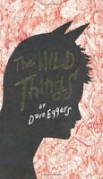 Wild Things By Dave Eggers