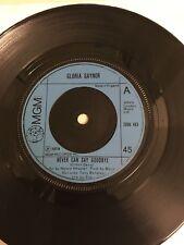 "Gloria Gaynor Never Can Say Goodbye 7"" vinyl single"