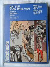 DATSUN 1000 120Y 1200 WORKSHOP MANUAL B10 B110 B210 PICK UP SUNNY 1968 - 1974