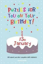 Puzzles for You on Your Birthday - 15th January by Clarity Media (2014,...