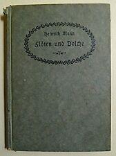 Heinrich Mann Flöten und Dolche, Heinrich Mann, Deutsche Literatur, Literatur