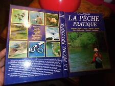 Ch Pessey LA PÊCHE PRATIQUE Coup Lancer Mouche Moulinet Surfcasting Pecheur