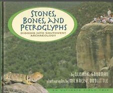 Stones Bones and Petroglyphs  Digging Into Southwest Archaeology Susan E Goodman