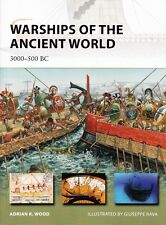 Warships of the Ancient World 3000-500 Bc - Osprey New Vanguard Book #196