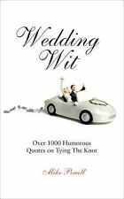 Wedding Wit: Over 1,000 Humorous Quotes on Tying the Knot