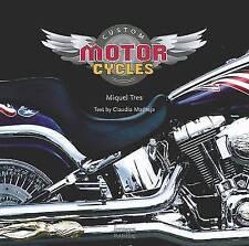 Custom Motorcycles by Miquel Tres (Hardback) Book