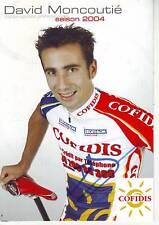 CYCLISME carte cycliste DAVID MONCOUTIE équipe COFIDIS 2004  signée