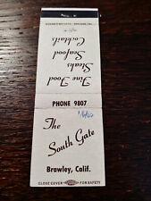 Vintage Matchcover: The South Gate Restaurant, Brawley, CA   42