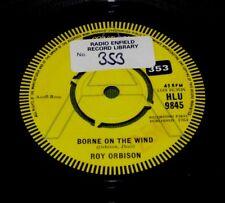 ROY ORBISON  Borne On The Wind / What I'd Say ORIG UK LONDON DEMO HLU 9845