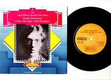 "RANDY VANWARMER / TODD RUNDGREN.JUST WHEN I NEEDED / I SAW THE LIGHT.UK 7"".EX+"