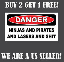 Ninjas And Pirates And Lasers $hit Funny Bumper Sticker Toolbox Vinyl Decal car