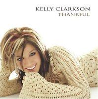 KELLY CLARKSON Thankful CD BRAND NEW Bonus Tracks