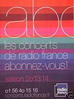 PUBLICITÉ ABC LES CONCERTS DE  RADIO FRANCE ABONNEZ-VOUS