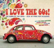 I LOVE THE 60S  2 CD (THE EVERLY BROTHERS, LITTLE EVA, THE SHADOWS, ...) NEUF