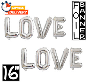 """ Love "" SILVER 16"" Foil Balloon Banner Wedding Engagement Valentine Party Decor"