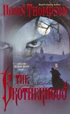 The Brotherhood by Dawn Thompson (2007, Paperback)